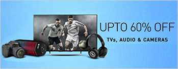 Upto 60% OFF on Televisions, Audio & Camera