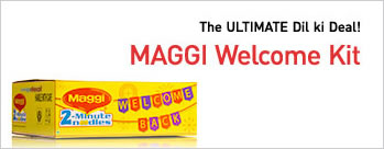 Exclusive Offer - Maggi Welcome Kit