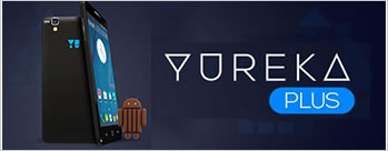 YUREKA PLUS at Rs 8999 Only